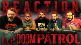 Doom Patrol 1×2 Reaction EARLY ACCESS