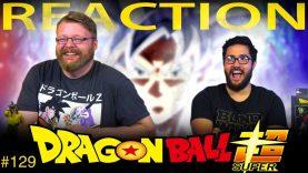 Dragon Ball Super 129 Reaction
