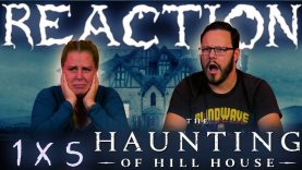 The Haunting of Hill House 1×5 Reaction EARLY ACCESS