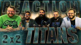 Titans 2×2 Reaction