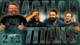 Titans 2×3 Reaction
