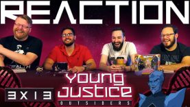 Young Justice 3×13 Reaction EARLY ACCESS