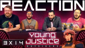 Young Justice 3×14 Reaction EARLY ACCESS