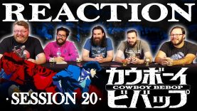 Cowboy Bebop 20 Reaction EARLY ACCESS