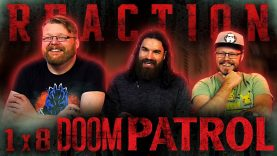 Doom Patrol 1×8 Reaction EARLY ACCESS