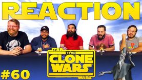 Star Wars: The Clone Wars #60 Reaction EARLY ACCESS