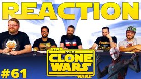 Star Wars: The Clone Wars #61 Reaction EARLY ACCESS
