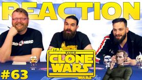 Star Wars: The Clone Wars #63 Reaction EARLY ACCESS