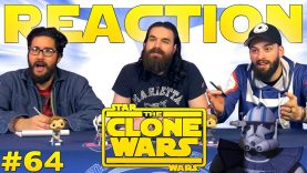 Star Wars: The Clone Wars #64 Reaction EARLY ACCESS
