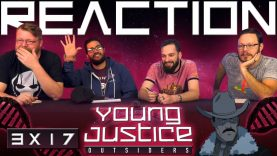 Young Justice 3×17 Reaction EARLY ACCESS