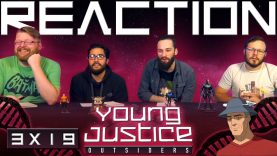 Young Justice 3×19 Reaction EARLY ACCESS
