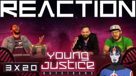 Young Justice 3×20 Reaction EARLY ACCESS