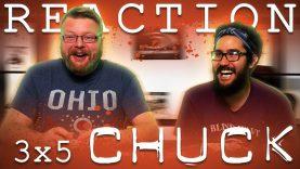 Chuck 3×5 Reaction EARLY ACCESS