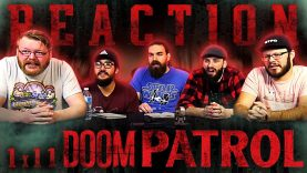 Doom Patrol 1×11 Reaction EARLY ACCESS