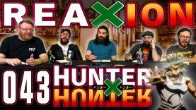 Hunter x Hunter 43 Reaction EARLY ACCESS