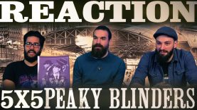 Peaky Blinders 5×5 Reaction EARLY ACCESS