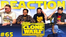 Star Wars: The Clone Wars #65 Reaction EARLY ACCESS