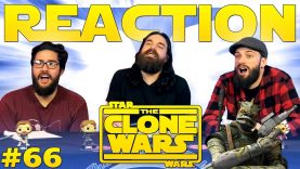 Star Wars: The Clone Wars #66 Reaction EARLY ACCESS