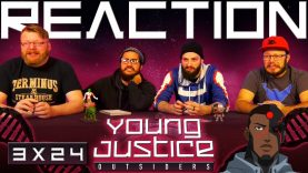 Young Justice 3×24 Reaction EARLY ACCESS