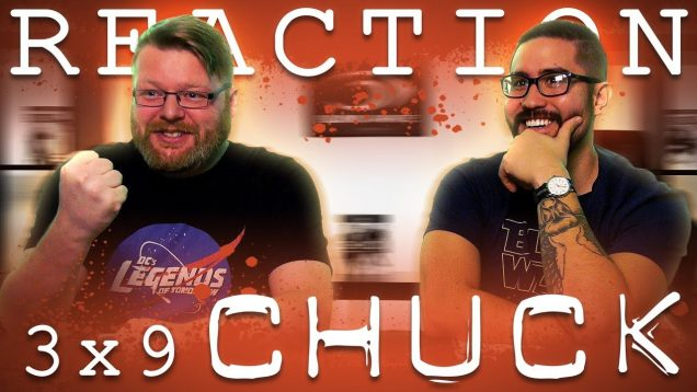 Chuck 3×9 Reaction EARLY ACCESS
