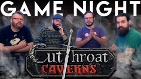 Cutthroat Caverns Game Night EARLY ACCESS
