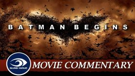 Batman Begins Movie Commentary EARLY ACCESS
