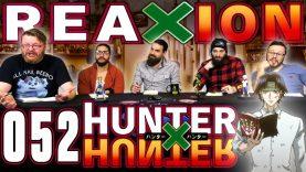 Hunter x Hunter 52 Reaction EARLY ACCESS