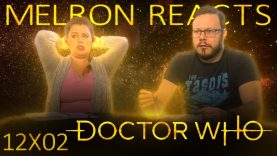 MELRON REACTS: Doctor Who 12×2