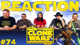 Star Wars: The Clone Wars 74 Reaction EARLY ACCESS