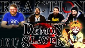 Demon Slayer 1×17 Reaction EARLY ACCESS