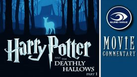 Harry Potter and the Deathly Hallows Part 1 Movie Commentary EARLY ACCESS