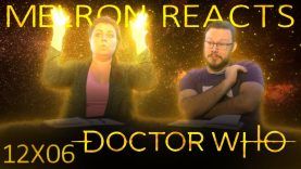Melron Reacts: Doctor Who 12×6