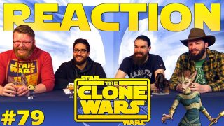 Star Wars: The Clone Wars 79 Reaction EARLY ACCESS