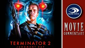 Terminator 2: Judgement Day Movie Commentary EARLY ACCESS