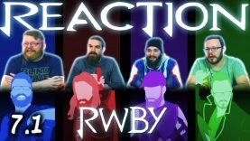 RWBY 7×1 Reaction