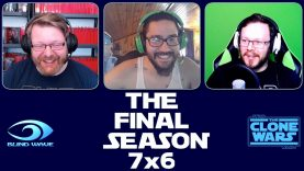 Star Wars: The Clone Wars 7×6 Reaction