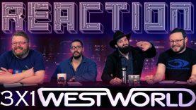 Westworld 3×1 Reaction