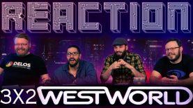 Westworld 3×2 Reaction