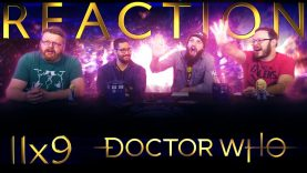 Doctor Who 11×9 Reaction EARLY ACCESS