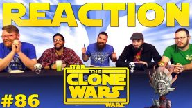 Star Wars: The Clone Wars 86 Reaction EARLY ACCESS