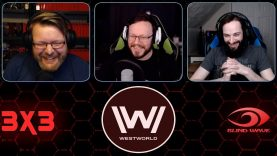 Westworld 3×3 Reaction