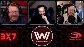 Westworld 3×7 Reaction
