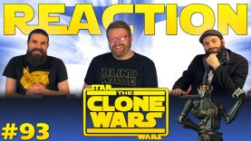 Star Wars: The Clone Wars 93 Reaction EARLY ACCESS