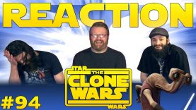 Star Wars: The Clone Wars 94 Reaction EARLY ACCESS