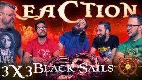 "Black Sails 3×3 REACTION!! ""XXI."""