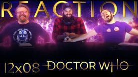 Doctor Who 12×8 Reaction EARLY ACCESS