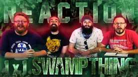 Swamp Thing 1×1 Reaction EARLY ACCESS