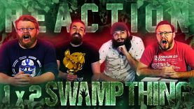 Swamp Thing 1×2 Reaction EARLY ACCESS