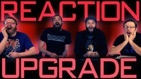 Upgrade Movie Reaction