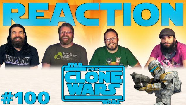 Clone-Wars-Reaction-100